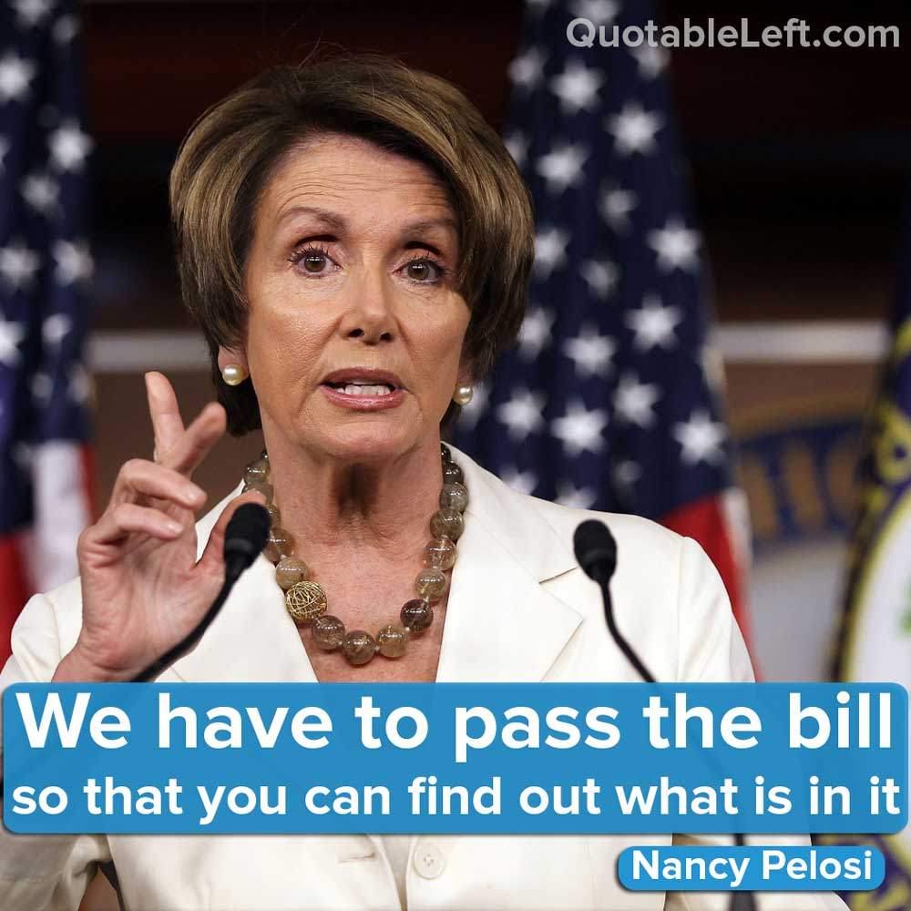 nancy pelosi we have to pass the bill so that you can
